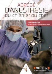 Dernières parutions sur Anesthésie - Chirurgie, Abrégé d'anesthésie du chien et du chat