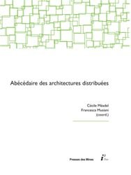 Dernières parutions sur Conception et architecture réseaux, Abécédaire des architectures distribuées