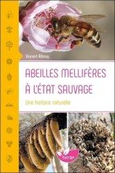 Souvent acheté avec L'odyssée des plantes sauvages et cultivées, le Abeilles mellifères à l'état sauvage