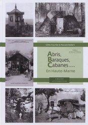 Dernières parutions sur Généralités, Abris, baraques, cabanes...en Haute-Marne