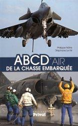 Dernières parutions dans Aviation, ABCD'air de la chasse embarquée