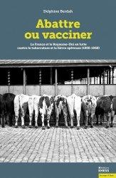 Dernières parutions sur Production animale, Abattre ou vacciner