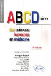 Souvent acheté avec Médecine, santé et sciences humaines, le ABCDaire des sciences humaines en médecine