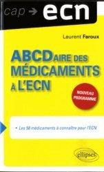 Souvent acheté avec 80 examens biologiques pour l'ECN, le ABCDaire des Médicaments à l'ECN