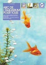 Dernières parutions sur Création et entretien de l'aquarium, Abc de l'aquarium pour tous