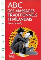 Dernières parutions sur Kinésithérapie, Abc des massages traditionnels Thaîlandais