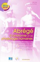Souvent acheté avec Petit guide de pharmacie à l'usage des aides-soignants et des auxiliaires de puériculture, le Abrégé d'anatomie et de physiologie humaines