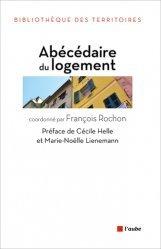 Dernières parutions dans Bibliothèque des territoires, Abécédaire du logement