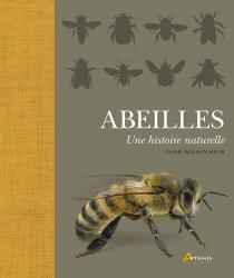 Dernières parutions sur Hyménoptères, Abeilles, une histoire naturelle