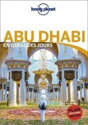 Dernières parutions sur Guides Moyen-Orient, Abu Dhabi en quelques jours. 2e édition. Avec 1 Plan détachable