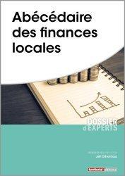 Dernières parutions dans Dossier d'experts, Abécédaire des finances locales