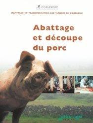 Souvent acheté avec Abattage et découpe du boeuf, le Abattage et découpe du porc