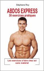Dernières parutions sur Gymnastique, Abdos Express. 30 exercices pratiques