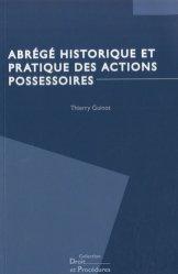 Dernières parutions dans Droit et Procédures, Abrégé historique et pratique des actions possessoires