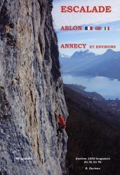 Dernières parutions sur Alpinisme - Escalade - Trail - Randos, Ablon  et falaises d'Annecy. 49 Falaises de la région d'Annecy