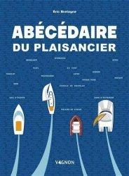 Dernières parutions sur Navigation, Abécédaire du plaisancier