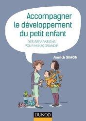 Dernières parutions sur Puériculture, Accompagner le développement du petit enfant