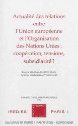 Dernières parutions dans Perspectives internationales, Actualité des relations entre l'Union européenne et l'Organisation des Nations Unies : coopération, tensions, subsidiarité ?