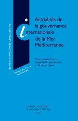 Dernières parutions sur Droit international public, Actualités de la gouvernance internationale de la Mer Méditerranée