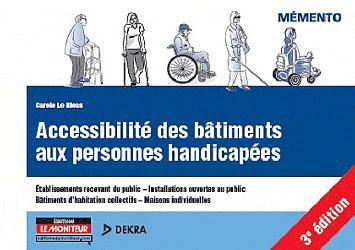 Souvent acheté avec Règlement de sécurité incendie commenté des ERP - Volume 3, le Accessibilité des bâtiments aux personnes handicapées