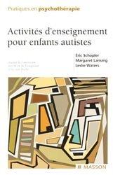 Souvent acheté avec L'enfant insupportable, le Activités d'enseignement pour enfants autistes