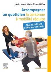 Dernières parutions sur Kinésithérapie, Accompagner au quotidien la personne à mobilité réduite