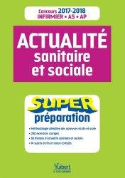 Souvent acheté avec Concours AS et AP - Entrée en IFAS-IFAP, le Actualité sanitaire et sociale - Super Préparation