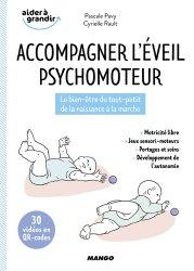 Dernières parutions sur Psychologie du développement, Accompagner l'éveil psychomoteur