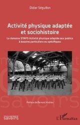 Dernières parutions sur Médecine du sport, Activité physique adaptée et sociohistoire