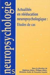 Souvent acheté avec Guide des meilleures pratiques de réadaptation cognitive, le Actualités en rééducation neuropsychologie