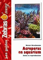 Souvent acheté avec L'Axolotl, le Acroporas en aquarium