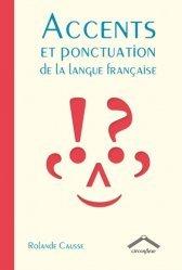 Dernières parutions sur Grammaire-Conjugaison-Orthographe, Accents et ponctuations dans la langue française