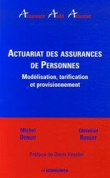 Dernières parutions dans Assurance Audit Actuariat, Actuariat des assurances de Personnes. Modélisation, tarification et provisionnement
