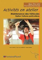 Dernières parutions sur Construction, maintenance, restauration, Activités en atelier Bac pro - 1ere/Tle