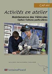 Dernières parutions sur CAP - Bac pro et techno, Activités en atelier Maintenance des Véhicules Automobiles Option Véhicules particuliers CAP