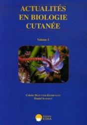 Souvent acheté avec Les pathologies dites fonctionnelles, le Actualités en biologie cutanée Volume 1