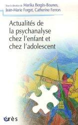 Dernières parutions dans Psychanalyse et clinique, Actualités de la psychanalyse chez l'enfant et chez l'adolescent