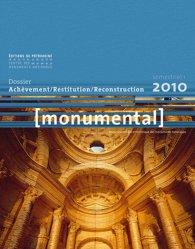 Dernières parutions dans Monumental, Achèvement / Restitution / Reconstitution