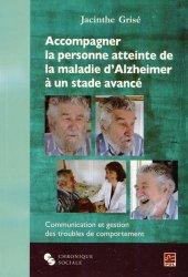 Souvent acheté avec Rééducation des troubles de l'oralité et de la déglutition, le Accompagner la personne atteinte de la maladie d'Alzheimer à un stade avancé