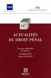 Dernières parutions dans Université libre de Bruxelles, Actualités du droit pénal