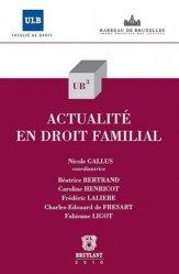 Nouvelle édition Actualité en droit familial
