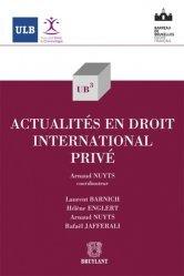 Dernières parutions dans UB3, Actualités en droit international privé