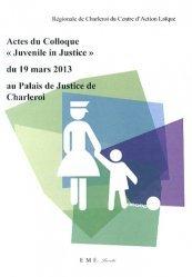 Dernières parutions sur Droit pénal des mineurs, Actes du Colloque