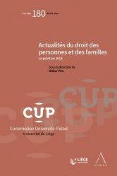 Dernières parutions dans Commission Université-Palais, Actualités du droit des personnes et des familles. Le point en 2018