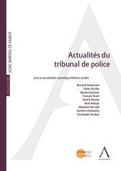 Dernières parutions sur Police, Actualités du tribunal de police