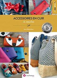 Dernières parutions sur Cordonnerie - Cuir - Peaux, Accessoires en cuir à coudre