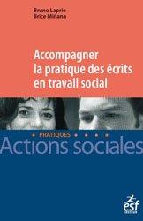 Dernières parutions sur Pratiques professionnelles, Accompagner la pratique des écrits en travail social