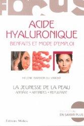 Dernières parutions dans En savoir plus, Acide hyaluronique