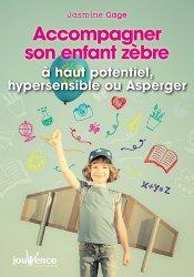 Dernières parutions sur Syndrome d'Asperger, Accompagner son enfant zèbre