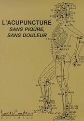 Souvent acheté avec Dictionnaires les plantes médicinales et vénéneuses de France, le Acupuncture sans piqûre sans douleur